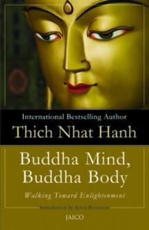 Thich Nhat Hanh Buddha Mind, Buddha Body
